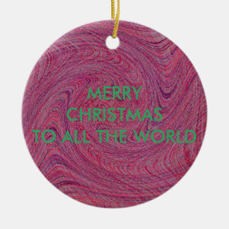 TORN-TWISTED AND SCREWED- MERRY CHRISTMAS TO ALL CERAMIC ORNAMENT