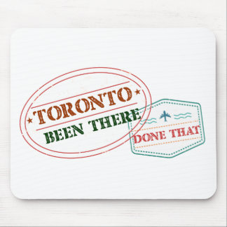 Toronto Been there done that Mouse Pad