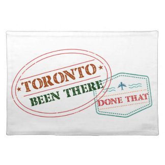 Toronto Been there done that Placemat