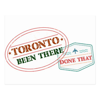 Toronto Been there done that Postcard