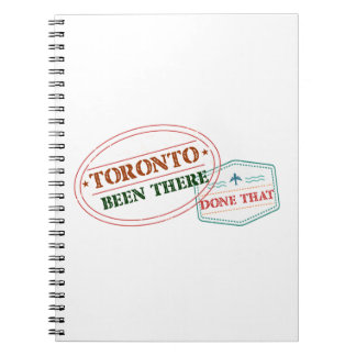 Toronto Been there done that Spiral Notebook