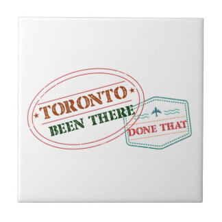 Toronto Been there done that Tile