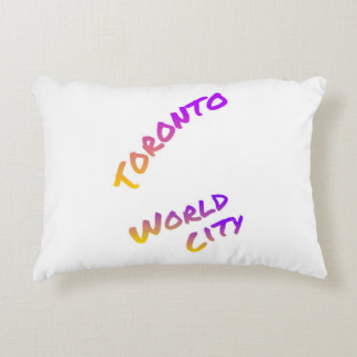 Toronto world city, colorful text art accent pillow