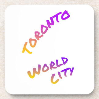 Toronto world city, colorful text art coaster