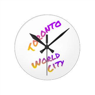 Toronto world city, colorful text art round clock