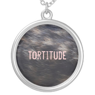 Tortitude necklace