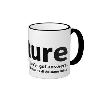 Torture - nous avons des questions, vous avons des mug ringer