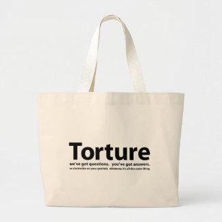 Torture - nous avons des questions vous avons des sacs fourre-tout