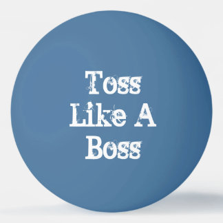 Toss Like A Boss Beer Pong Ping Pong Ball