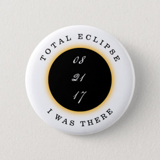 Total Solar Eclipse 2017 2 Inch Round Button