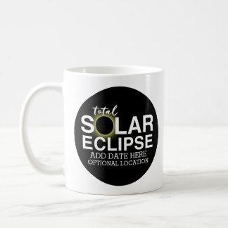Total Solar Eclipse 2017 - Custom Date & Location Coffee Mug