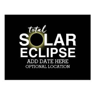 Total Solar Eclipse 2017 - Custom Date & Location Postcard