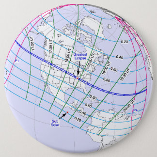 Total Solar Eclipse 2017 Global Path 6 Inch Round Button