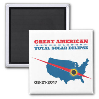 Total Solar Eclipse - 2017 - I saw it! Square Magnet