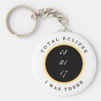 Total Solar Eclipse 2017 I Was There Keychain