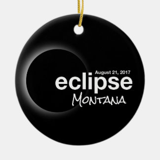 Total Solar Eclipse 2017 - Montana Ceramic Ornament