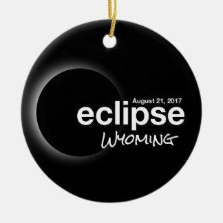 Total Solar Eclipse 2017 - Wyoming Ceramic Ornament