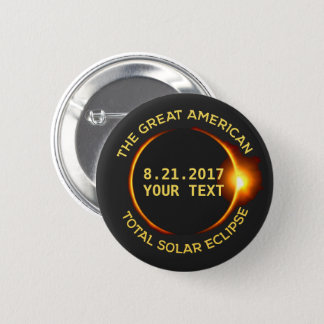 Total Solar Eclipse 8.21.2017 USA Custom Text 2 Inch Round Button