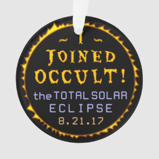 Total Solar Eclipse August 21 2017 Funny Occult Ornament