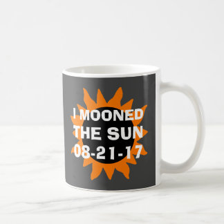 Total Solar Eclipse I Mooned the Sun Funny Coffee Mug