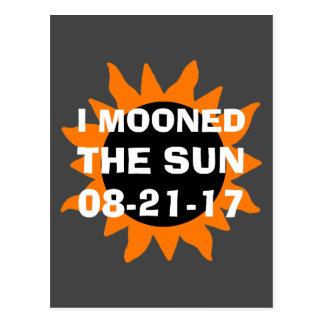 Total Solar Eclipse I Mooned the Sun Postcard