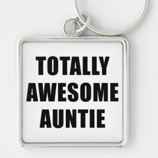 Totally Awesome Auntie Keychain