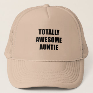 Totally Awesome Auntie Trucker Hat