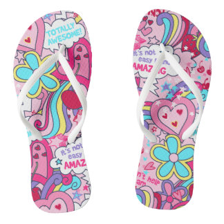 Totally awesome flip flops