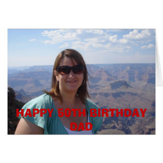 totally california 168, HAPPY 50TH BIRTHDAY DAD Card