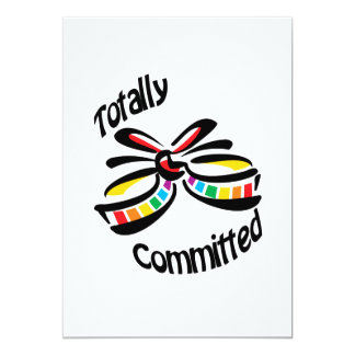 """Totally Committed 5"""" X 7"""" Invitation Card"""