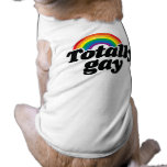 TOTALLY GAY RAINBOW - WHITE -.png Pet Shirt