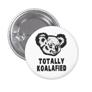 Totally Koalafied Koala 1 Inch Round Button