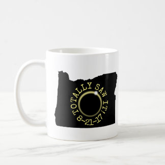 Totally Saw It Total Solar Eclipse Oregon 2017 Coffee Mug