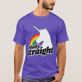 TOTALLY STRAIGHT UNICORN - WHITE -.png T-Shirt