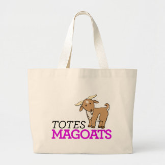 Totally Totes Magoats
