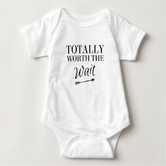Totally Worth the Wait Baby Bodysuit
