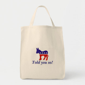 "Tote bag, Democratic donkey ""told you so"""