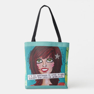 "TOTE BAG-I""D DO ANYTHING TO LOSE 10 LBS"