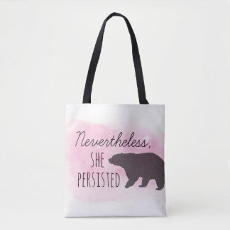 Tote Bag - Nevertheless, She Persisted - Mama Bear