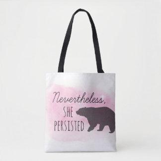 Tote Bag - Nevertheless, She Persisted - Mama Bear