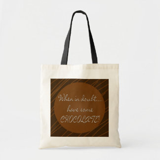 Tote- Have Some Chocolate Tote Bag