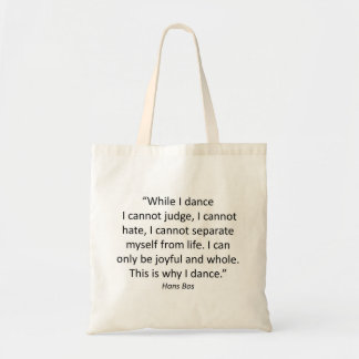 Tote with Quotes Dance Budget Tote Bag