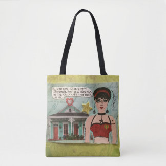 Totebag- you can live in any city you want tote bag