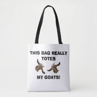TOTES MY GOATS