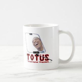 TOTUS - Obama - The Teleprompter President Coffee Mug