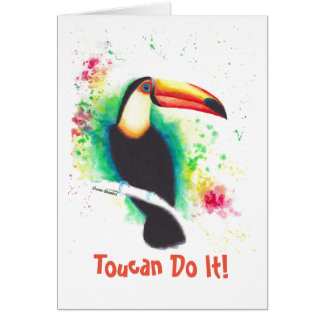 Toucan Do It! Greetings Card