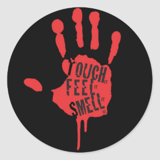 Touch, Feel, Smell Classic Round Sticker