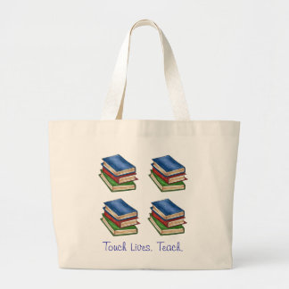 Touch Lives. Teach. Library Book Stack Teacher Bag