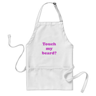 Touch my Beard Adult Apron