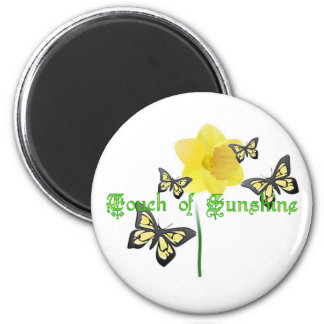 Touch of Sunshine Magnet